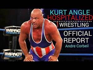 TNA IMPACT WRESTLING NEWS: (KURT ANGLE) IS RUSHED TO HOSPITAL. TNA REPORT JULY 16 2015.