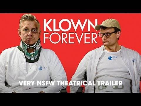 KLOWN FOREVER [VERY NSFW TRAILER] In theaters and On Demand September 2!
