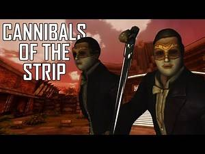 Cannibals of The Strip | New Vegas Mods