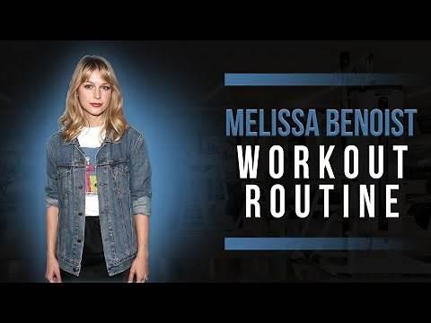 Melissa Benoist Workout Routine Guide