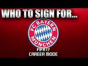 FIFA 17 | Who To Sign For... BAYERN MUNICH CAREER MODE