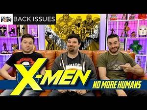 The X-Men Save the World | X-Men: No More Humans | Back Issues