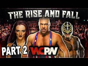 The Rise & Fall of WCPW PART 2 (WhatCulture Pro Wrestling)