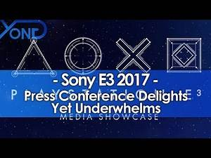 Sony's E3 2017 Press Conference Delights Yet Underwhelms