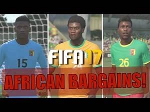 TOP 10 AFRICAN BARGAINS | FIFA 17 Career Mode