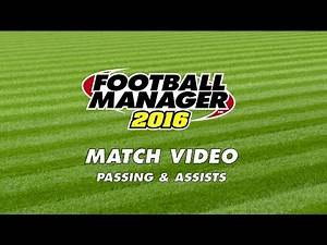 Football Manager | FM16 | Match Engine | Passing & Assists