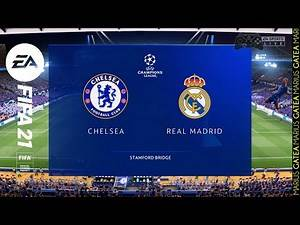 Fifa 21 - Chelsea vs Real Madrid - Champions League 2020/2021 Semi-finals | Gameplay