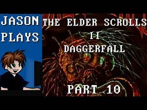 The Elder Scrolls II: Daggerfall [Part 10] - Screw This Dungeon, I'm Out