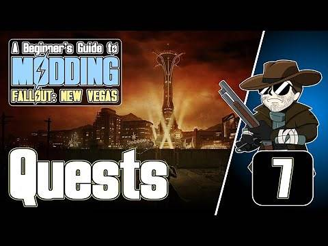 Beginner's Guide to Modding FALLOUT: New Vegas (2020)#7 : Quests