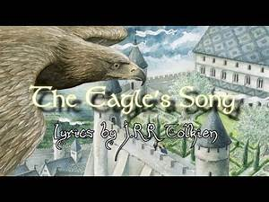 """The Eagle's Song - The Tolkien Ensemble (""""Sing now, ye people of the Tower of Anor"""")"""