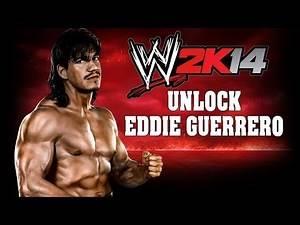 WWE 2K14 - How to easily unlock Eddie Guerrero