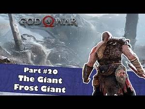 The Giant Frost Giant | Let's Play God of War Part #20 | On the way to ind the Chisel