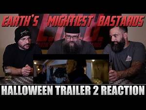 Trailer Reaction: HALLOWEEN Trailer 2 (2018)