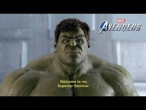 Marvel's Avengers Superior Seminar | Hulk