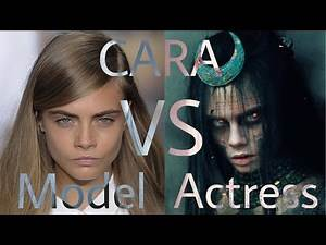 Cara Delevingne the Model or the Actress?