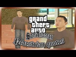 GTA San Andreas : Asian American Tourist Male Quotes (#OMYST)