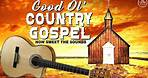 Good Old Country Gospel Songs With Lyrics 2021 Playlist 🙏 Relaxing Classic Country Gospel Songs