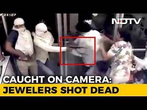 Jewelers Shot Dead On CCTV, Angry Yogi Adityanath Assigns Case To Top Cop