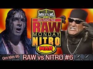 """Raw vs Nitro """"Reliving The War"""": Episode 6 - Oct 16th 1995"""