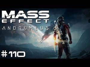 Mass Effect: Andromeda - Episode #110 - A Dying Planet