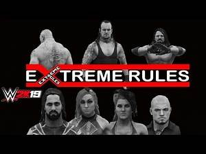 WWE 2K19 EXTREME RULES 2019 HIGHLIGHTS