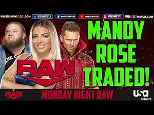 Mandy Rose TRADED to RAW   Relationship with Otis on SmackDown?   WWE Money in the Bank changes?