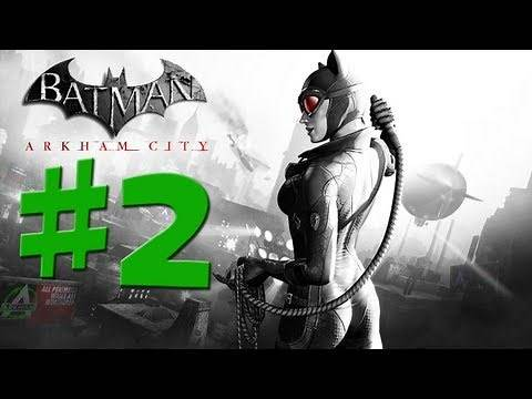 Batman Arkham City - Catwoman - Walkthrough Gameplay - Part 2 [HD] (X360/PS3/PC)