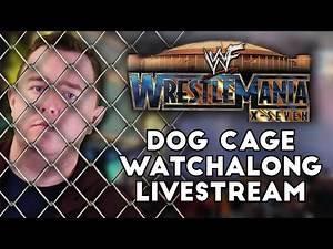 WWE Elimination Chamber 2019 Punishment - Dog Cage WrestleMania X7 Watchalong
