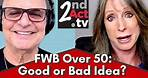 Friends With Benefits Over 50: Good or Bad Idea? What FWB Really Means!