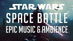 Star Wars Music & Ambience | Space Battle - 1 Hour - Space Battle Sounds