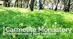 Bay Area Hidden Gems - Carmelite Monastery, Santa Clara CA