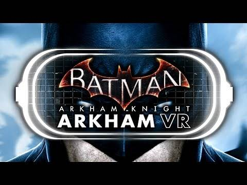 Batman Arkham Knight: Arkham VR Mod!