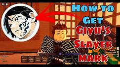 HOW TO GET SLAYER MARK REAL REQUIREMENTS - WISTERIA DEMON SLAYER