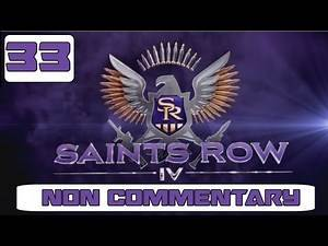 Saints Row 4 Walkthrough - Part 33 NO Commentary Gameplay Playthrough PC PS3 XBOX