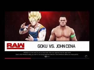 WWE 2K19 Goku VS John Cena 1 VS 1 Match