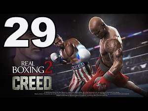Real Boxing 2: CREED - Gameplay Walkthrough Part 29 - Chapter 4: Stages 8-9 (iOS, Android)