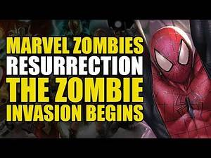 The Zombie Invasion Begins: Marvel Zombies Resurrection Part 1 | Comics Explained