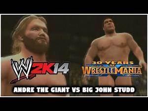 WWE 2K14 - 30 Years of Wrestlemania - Part 1 - Andre The Giant Vs Big John Studd