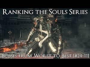 Ranking the Souls Series Bosses from Worst to Best [#24-11]