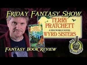 'Wyrd Sisters' by Terry Pratchett - Fantasy Book Review