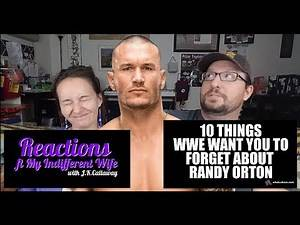 10 Things WWE Want You to Forget About Randy Orton Reactions (ft. My Indifferent Wife)