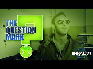 Who is The Funniest Person on The IMPACT Roster? | The Question Mark | May 23rd, 2017