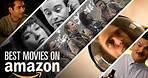 19 Best Movies on Amazon Prime | Bingeworthy