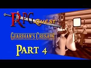 RPG Quest #195: Guardian's Crusade (PS1) Part 4