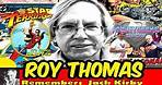 ComicBook Legend Roy Thomas Remembers Jack Kirby