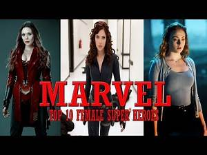 Top 10 Marvel Female Superheroes - (Hottest and Strongest)