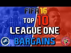 TOP 10 LEAGUE ONE BARGAINS | FIFA 16 Career Mode