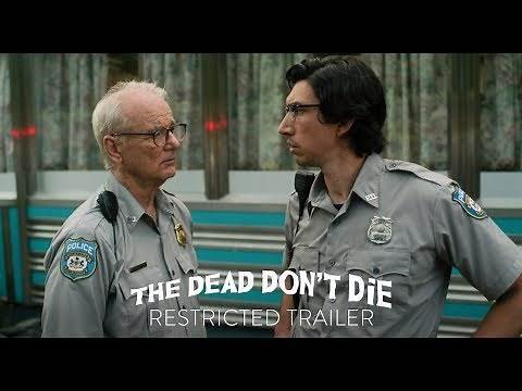THE DEAD DON'T DIE | Restricted Trailer | Focus Features