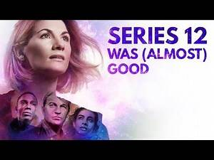 Doctor Who Series 12 Was Pretty Good (Until It Wasn't)