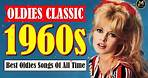 Greatest 60s Music Hits - Top Songs Of 1960s - Golden Oldies Greatest Hits Of 60s Songs Playlist
